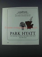 1981 Park Hyatt Hotel Advertisement - A Small Hotel