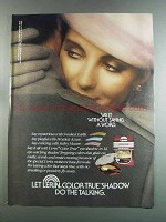 1982 L'erin Color True Shadow Ad - Say it