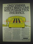 1982 Yamaha Motorcycles Ad - Push-Button Insurance