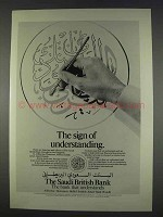 1982 The Saudi British Bank Ad - Sign of Understanding