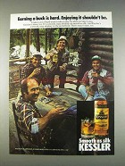 1982 Kessler Whiskey Ad - Earing a Buck is Hard