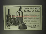1910 Chain Belt Co. Chain Belt Mixer Ad - Quality