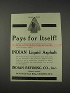 1910 Indian Refining Co. Indian Liquid Asphalt Ad