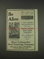 1910 Blaw Collapsible Steel Centering Co. Ad - Be Alive