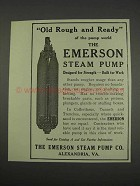 1911 The Emerson Steam Pump Ad - Rough and Ready
