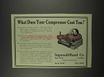 1913 Ingersoll-Rand Compressor Ad - Cost You?