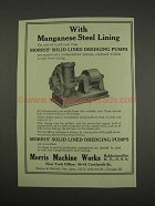 1913 Morris Solid Lined Dredging Pumps Ad - Manganese