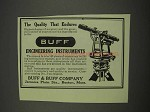 1913 Buff Engineering Instruments Ad - Quality Endures