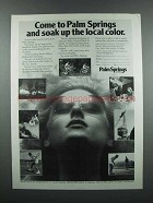 1983 Palm Springs California Ad - Soak up Local Color