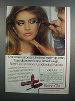1983 Flame Glo Extra Body Conditioning Mascara Ad - Breakthrough