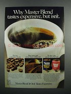 1983 Maxwell House Master Blend Coffee Ad - Expensive