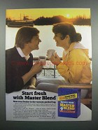 1983 Maxwell House Master Blend Coffee Ad - Start Fresh