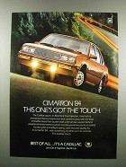 1984 Cadillac Cimarron Ad - Got the Touch