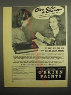 1949 O'Brien Paints Ad - Give Color a Chance