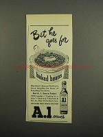 1949 A.1. Sauce Ad - Bet He Goes For Baked Beans