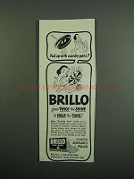 1950 Brillo Soap Pads Ad - Fed Up With Scorchy Pans?
