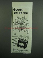 1950 Sunshine Cheez-it Crackers Ad - Good Any Old Time