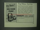 1953 Goulds No-Tank Pump Ad - City Water Service