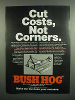 1984 Bush Hog Squealer Rotary Cutter Ad - Cut Costs
