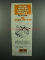1984 Woods M5 Dixie Cutter Ad - More Mower