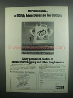 1984 Rohm Haas Goal Herbicide Ad - Defense for Cotton