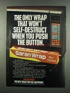 1984 Saran Wrap Ad - Won't Self-Destruct