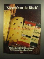1984 Kraft Natural Slices Cheese Ad - Sliced From Block