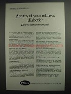 1984 Pfizer Pharmaceuticals Ad - Any Relatives Diabetic