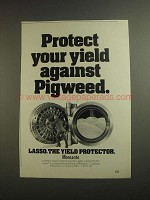 1984 Monsanto Lasso Ad - Protect Against Pigweed