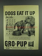 1955 Gro-Pup Dog Food Ad - Dogs Eat It Up
