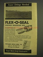1955 Chicago Metal Mfg. Flex-o-seal Irrigation Pipe Ad - Fewer Fittings