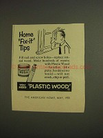 1955 Plastic Wood Ad - Home Fix-It Tips