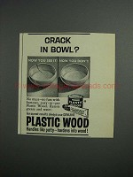 1959 Plastic Wood Ad - Crack in Bowl?