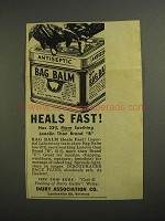 1961 Dairy Association Co. Bag Balm Ad - Heals Fast