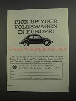 1962 Volkswagen Bug Ad - Pick Up in Europe