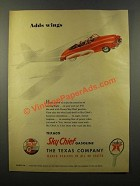 1947 Texaco Sky Chief Gasoline Ad - Adds Wings