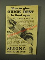 1947 Murine for Your Eyes Ad - Quick Rest