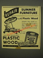 1947 Plastic Wood Ad - Repair Summer Furniture