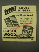 1947 Plastic Wood Ad - Reset Loose Hinges