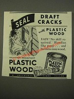 1947 Plastic Wood Ad - Seal Draft Cracks
