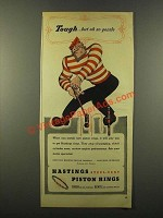 1946 Hastings Steel-Vent Piston Rings Ad - Tough