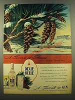 1946 Dixie Belle Gin Ad - Favorite in Flowers