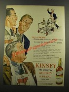 1946 Kinsey Whiskey Ad - This is the Way