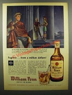 1945 William Penn Blended Whiskey Ad - Fugitive