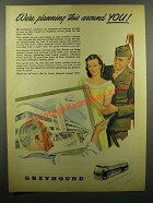 1945 Greyhound Bus Ad - We're Planning This Around You