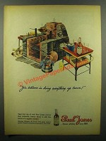 1945 Paul Jones Whiskey Ad - Jim Believes In