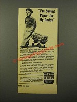 1945 War Advertising Council Ad - Paper For Daddy