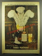 1944 Three Feathers Whiskey Ad - Buy Extra War Bond