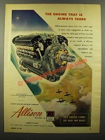 1944 GM Allison Aircraft Engines Ad - Always There