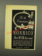 1944 Ronrico Rum Ad - For the Connoisseur